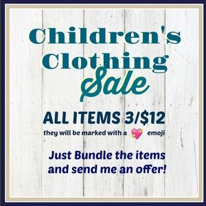 Other - CHILDREN'S CLOTHING SALE - EVERYTHING MUST GO!